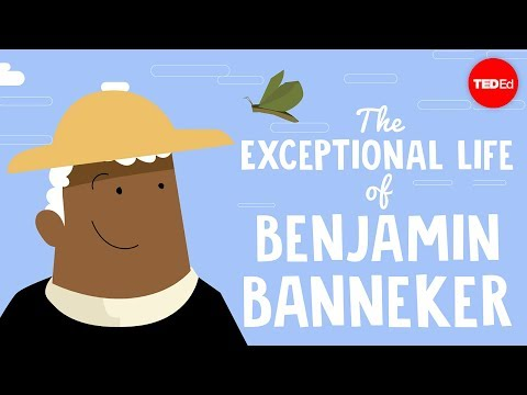 Video image: The exceptional life of Benjamin Banneker - Rose-Margaret Ekeng-Itua