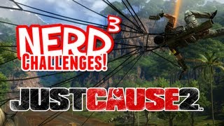 Nerd³ Challenges! The Floor is Lava! - Just Cause 2