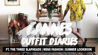 Outfit Diaries: Cannes 2017 Ft. The Three Slapheads