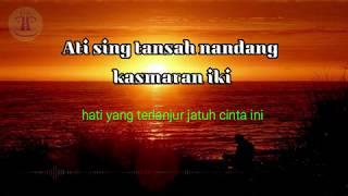 Download Lintang Ati Lirik dan Artinya / Lagu jawa Lintang ati