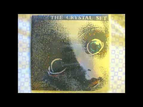 The Crystal Set-Don't Be Surprised