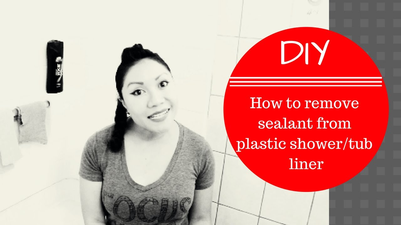 DIY: How To Remove Old Sealant from Plastic Tub Liner ...