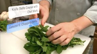 Knife Skills 101, Lesson #6: Chiffonade of Herbs