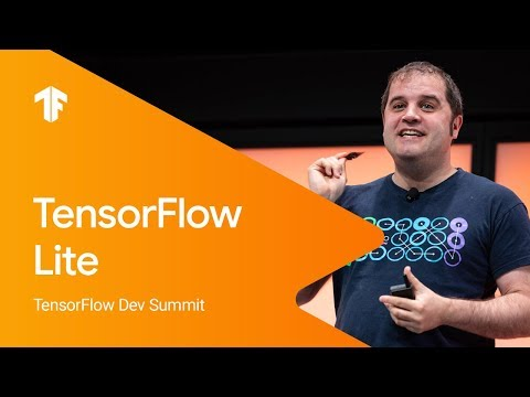 TensorFlow Lite (TF Dev Summit '19)