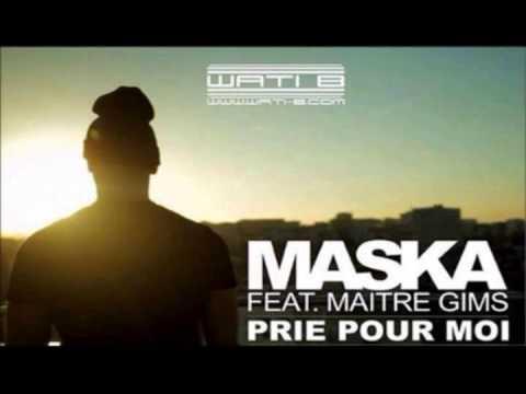 Maska feat. Maitre Gims - Prie pour moi (EXCLU 2014)