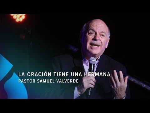La oración tiene una hermana - Pastor Samuel Valverde