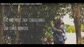 NDX A.K.A -  LANGIT BUMI ( Video clip parodi galau ) by keblak production