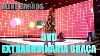 Ensaio geral - DVD Extraordinária Graça