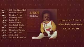 AFROB - Abschied von Gestern (Official Albumsnippet)