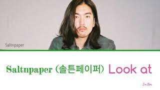 Saltnpaper (솔튼페이퍼) – Look At Lyrics (OST Doctor John Part 2)