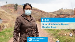 Peru: A soup-kitchen project supports families during COVID-19.