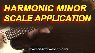 Harmonic Minor Scale Application