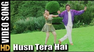 Husn Tera Hai - HD Song Chandaal Movie - Mithun Chakraborty - Singers : Jasbindar Kaur, Sonu Nigam