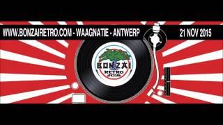 Bonzai Retro 2015 @ Waagnatie Antwerp Franky Kloeck full set