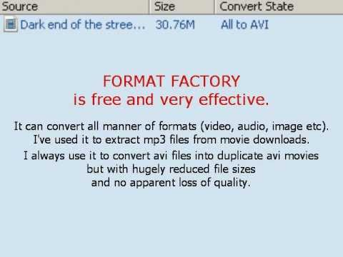 Format Factory - reducing files sizes of avi movies