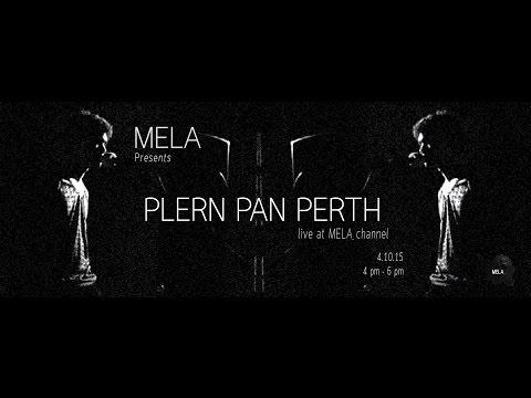MELA Live Session presents Plern Pan Perth