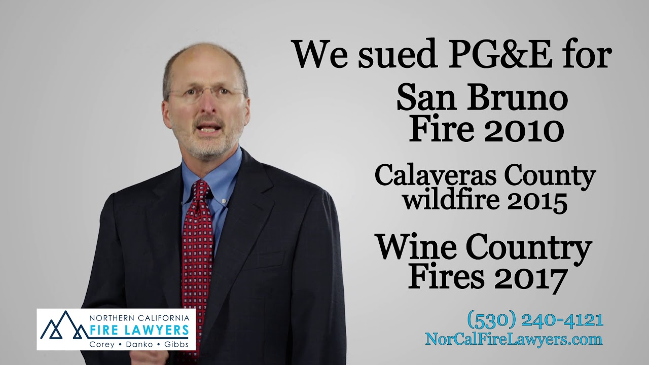 Camp Fire Wildfire Lawyers - Northern California Fire Lawyers