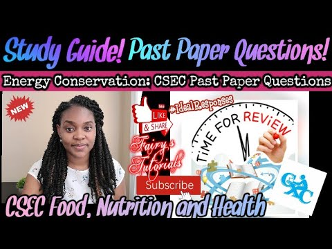 Energy Conservation Study Guide  CSEC Past Paper Questions  Food, Nutrition and Health CSEC.