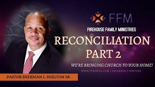 RECONCILIATION PART 2