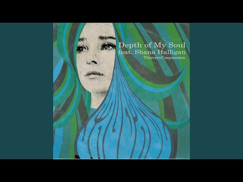 Depth of My Soul feat Shana Halligan
