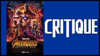 CRITIQUE ET AVIS SUR - Avengers 3 INFINITY WAR ! AVEC ET SANS SPOILS !