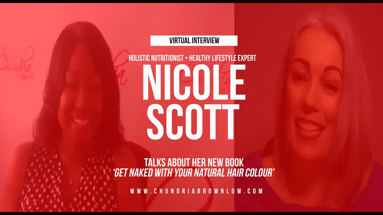 Nicole Scott Talks About Her New Book 'Get Naked With Your Natural Hair Colour'