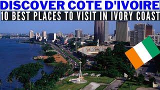 Discover Côte d'Ivoire Ivory Coast. 10 Best Places to Visit. Visit Abidjan, Culture History People.