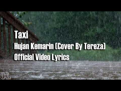 Taxi - Hujan Kemarin Lyrics (Cover)