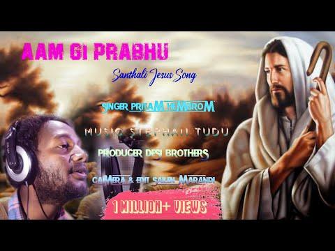 Aam Gi... Aam Gi Prabhu || New Santhali Jesus Song 2019 || Singer Pritam Hembrom
