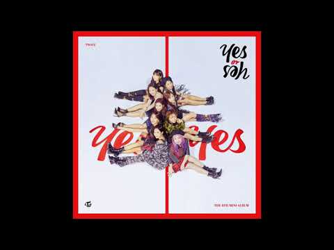 TWICE - Yes Or Yes (Speed Up)