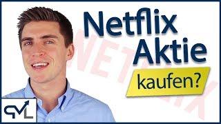Netflix aktie analysiert - kaufen oder nicht?