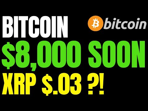 bitcoin-price-to-'trade-again-at-$8k-soon'- -xrp-price-will-fall-all-the-way-to-$.03?!