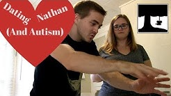 Dating Nathan (And His Autism)