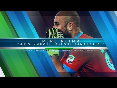 "INTERVISTA - Pepe Reina si confida: ""Napoli scelta giusta"" - Serie A TIM 2015/2016"