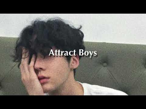 Attract Boys // subliminal