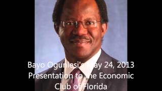 Bayo Ogunlesi's May 24, 2013 Presentation to the Economic Club of Florida