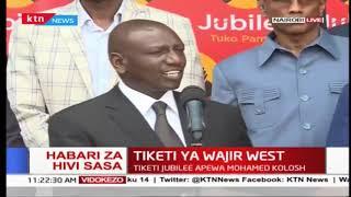 Ruto amzindua mgombea wa Jubilee chaguzi ndogo ya Wajir Magharibi