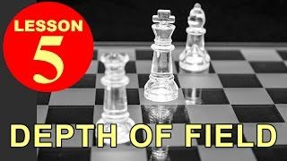 Lesson 5 - Depth of Field (DOF)