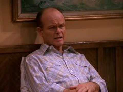 Red Forman on life.
