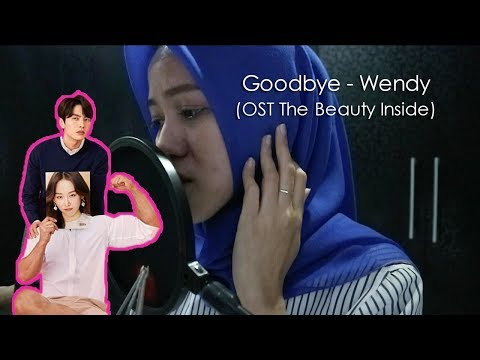 Goodbye - Wendy 웬디 Red Velvet 레드벨벳 (OST The Beauty Inside) LIVE COVER