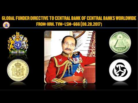 GLOBAL FUNDER DIRECTIVE TO CENTRAL BANK OF CENTRAL BANKS WORLDWIDE