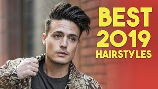 Best 2019 Hairstyles For MEN | Pick Your New Hairstyle!