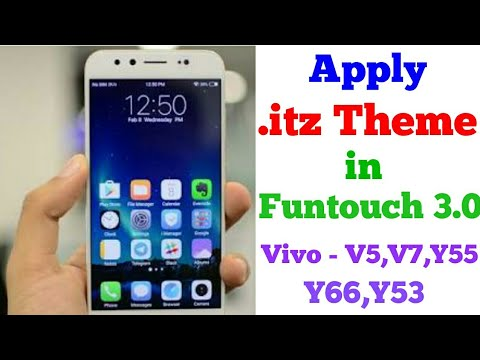 How to apply  itz Theme in Vivo V5,Y53 || FUNTOUCH 3 0