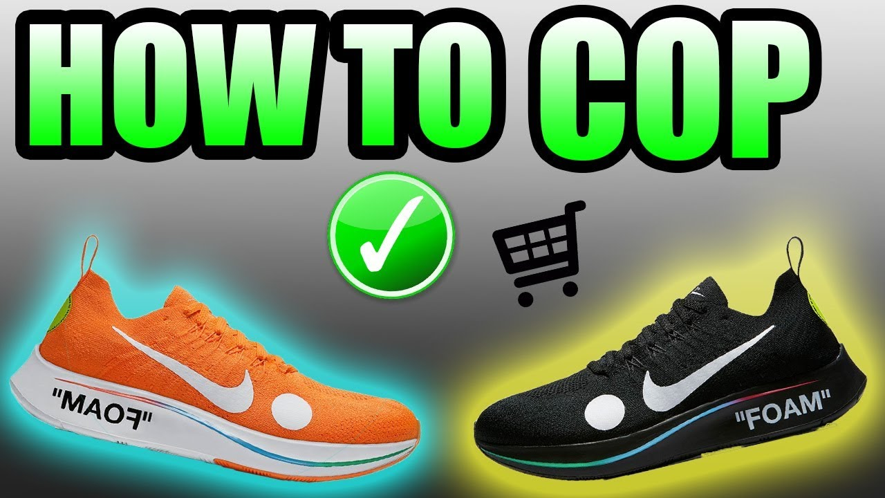 859d8c2b139 How To Get The OFF WHITE ZOOM FLY 2018 !