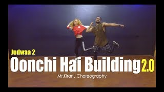 Oonchi Hai Building 2.0 | Judwaa 2 | Mr.KiranJ Choreography | Dancepeople Studios