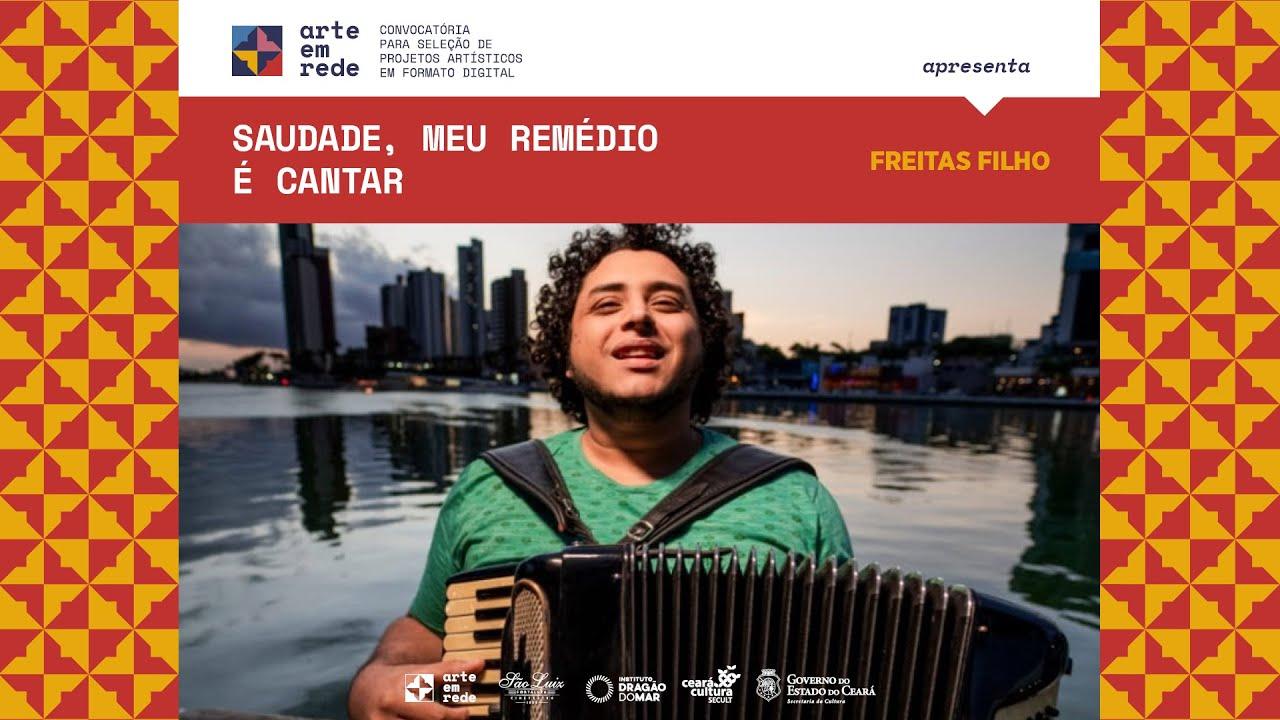 """""""Saudade, Meu Remédio é Cantar"""", de Freitas Filho"""
