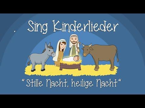 Stille Nacht, heilige Nacht - Weihnachtslieder zum Mitsingen   Sing Kinderlieder