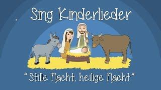 Stille Nacht, heilige Nacht - Weihnachtslieder zum Mitsingen | Sing Kinderlieder