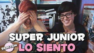 SUPER JUNIOR (슈퍼주니어) - LO SIENTO (FT. LESLIE GRACE) ★ MV REACTION - Stafaband