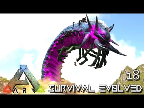 ARK: SURVIVAL EVOLVED - EPIC DEATHWORM TAMING !!! E18 (MODDED ARK